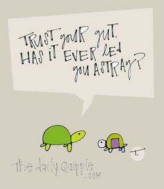 quotes about trusting your gut - Bing Images