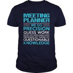 MEETING PLANNER T Shirts, Hoodies. Get it here ==► https://www.sunfrog.com/LifeStyle/MEETING-PLANNER-105001999-Navy-Blue-Guys.html?57074 $21.99