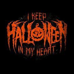 I keep Halloween in my heart Halloween Queen, Halloween Make, Halloween Photos, Halloween Signs, Creepy Halloween, Halloween Horror, Halloween 2020, Holidays Halloween, Vintage Halloween