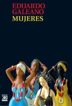 Mujeres / Eduardo Galeano