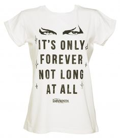 Women's Labyrinth It's Only Forever Not Long At All Rolled Sleeve Boyfriend T-Shirt : TruffleShuffle.com