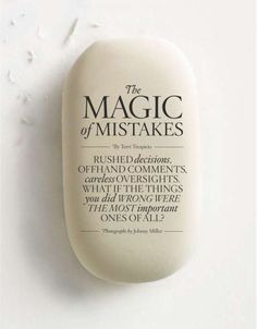 the magic of mistakes