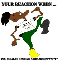 Your reaction when.... You finally receive a @beamobrown Tee!