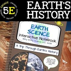 A Trip Through Earth's History: Earth Science Interactive Notebook. Nitty Gritty Science
