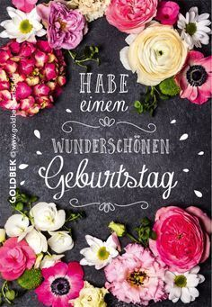 Geburtstag Spruche Blumen Happy Birthday Happy Birthday