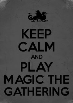 Magic the Gathering, MTG, Magic, Keep Calm