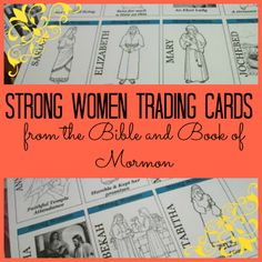 Downloadable Strong Women Trading Cards feature women from the Bible and Book of Mormon who demonstrate desirable characteristics and traits. Great for use in young women's, relief society or for use at home to inspire your little girl. Includes a blank card to edit and decorate with a photo and traits of your young women or special strong woman you know.
