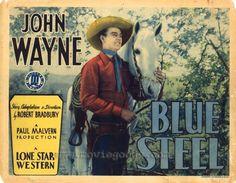 1934 BLUE STEEL movie poster / John Wayne as John Carruthers John Wayne Movies, Lonely, Westerns, Age, Baseball Cards, Steel, Films, Movie Posters, Film