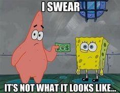I never knew sponge bob was that rude xx