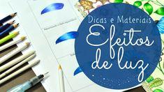 Efeitos de Luz - Dicas e Materiais - Livros de Colorir