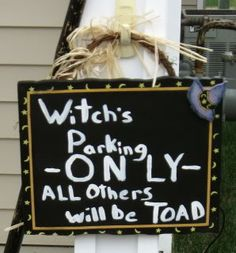 Witches Parking Sign from Condo Blues