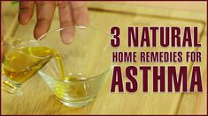 3 Best Natural Home Remedies To Cure Asthma
