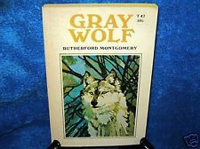 1968 VINTAGE SCHOLASTIC 6TH PRINT GRAY WOLF MONTGOMERY- I haven't seen this cover art before.