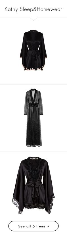"""Kathy Sleep&Homewear"" by kleinesbiest ❤ liked on Polyvore featuring intimates, robes, lingerie, robe, underwear, pajamas, agent provocateur, kimono, nightwear and black"