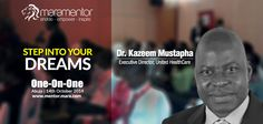 Can't wait for #Mara1on1 to begin at #Abuja? Introducing one of our mentors, Dr. Kazeem Mustapha to you.