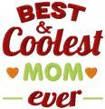 Best coolest mom ever free machine embroidery design Embroideres.com
