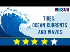 Learn about Tides, Ocean Currents and Waves (+playlist)