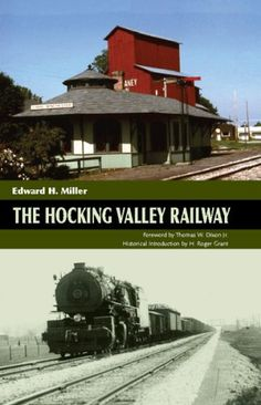 The Hocking Valley Railway by Edward H. Miller