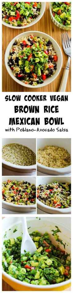 Slow Cooker Vegan Brown Rice Mexican Bowl with Black Beans, Bell Peppers, and Poblano-Avocado Salsa [from KalynsKitchen.com]