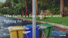 Recycling means saving the Earth. So do your best to recycle whenever possible!