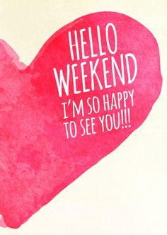 Hello Weekend | Wochenende | Echte Postkarten online versenden | MyPostcard.com