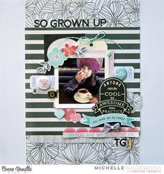 So Grown Up   Hello Lovely   Michelle Whorwood   Cocoa Vanilla Studio