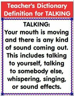 "When I say""No Talking"",your mouth should not be moving!"