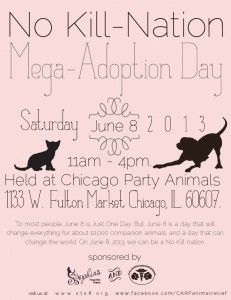 Over a dozen animal rescue groups will be at Chicago Party Animals for the Just One Day Adoption Event. Today! June 8th!