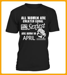 Equal But The Sexiest Are Born In April - Fotografen shirts (*Partner-Link)