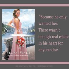 From Sweet on You by Becky Wade. #romantic #quotes