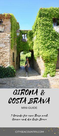 Barcelona oder Girona? 7 gute Gründe für eine Reise nach Girona und die Costa Brava: Grund #1: Mittelalterliche, märchenhafte Orte besuchen; die weiteren Gründe findest du auf dem Reiseblog