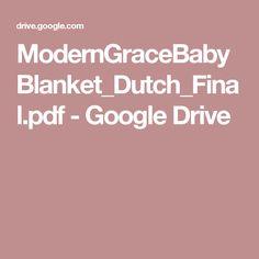 ModernGraceBabyBlanket_Dutch_Final.pdf - Google Drive
