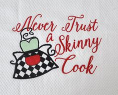 Hey, I found this really awesome Etsy listing at https://www.etsy.com/listing/225707445/apron-skinny-cook-embroidery-design