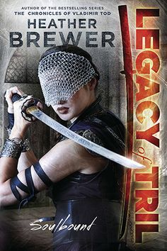 Soulbound (Legacy of Tril, #1) by Heather Brewer    Another great book by HB: I can't wait for the second book. This one stars a female heroine with a completely different style than the Vladamir Todd books.