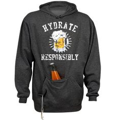 Hydrate Responsibly Unisex J. America Tailgate Hoodie