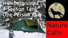 Hilleberg Unna, 4 Season, One Plus Person Backpacking Tent  -No Frills, ...