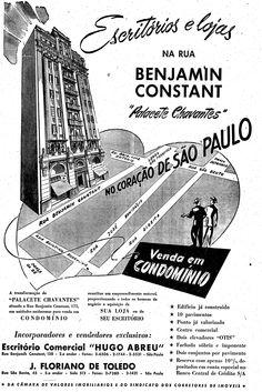 28 de abril de 1946  Palacete Chavantes, prédio de nove andares no número 171 da rua Benjamin Constant, entre o Largo São Francisco e a Praça da Sé.  http://blogs.estadao.com.br/reclames-do-estadao/2011/06/05/12208/