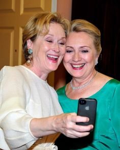 Meryl Streep and Hillary Clinton. See 90 more ridiculous photos of celebs taking selfies.