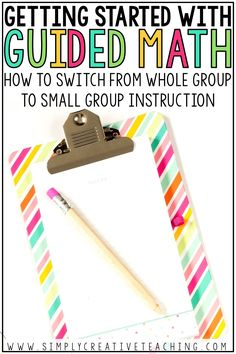 Learn how to switch from whole group to small group math instruction with the guided math workshop model. You'll find the right way to organize your math rotations, implement math centers, and set up guided math in your classroom.