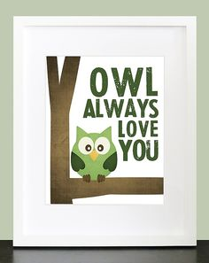 Owl Always Love You  Wall Art  8x10 Baby Nursery by mateoandtobias, $15.00