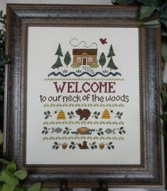 Welcome to Our Neck of the Woods - Cross Stitch Pattern