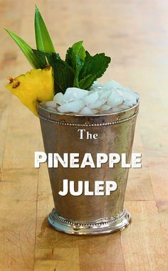 A recipe for a delicious Mint Julep variation with bourbon, pineapple syrup and mint.