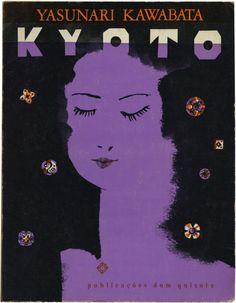 Kyoto, Yasunari Kawabata, Publicações Dom Quixote, design Lima de Freitas, 1969