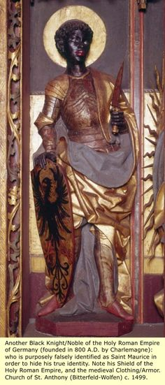 The Lie of Saint Maurice http://realhistoryww.com/world_history/ancient/Misc/Art/Saint_Maurice.htm