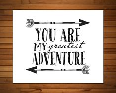 You are my Greatest Adventure Inspirational wall art by GrayFrames