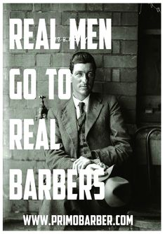 I must confess, I'd rather see a man sitting in a barber chair than at the salon where the women are. Barbershop Quotes, Barber Quotes, Barbershop Design, Barbershop Ideas, Moustaches, Men Of Courage, Barber Logo, Master Barber, Blind Barber