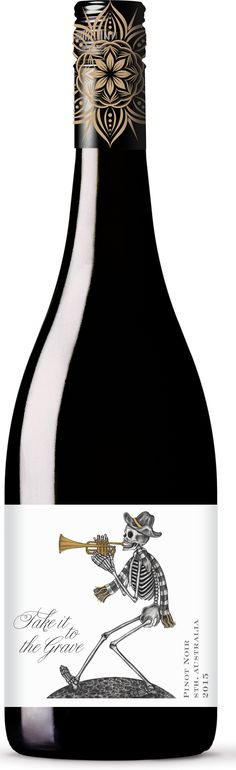 Image result for take it to the grave wine                                                                                                                                                                                 More