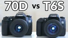 Canon T6s vs Canon 70d In Depth Comparison and Video Test