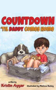 Countdown 'Til Daddy Comes Home What better way to honor a military child then by presenting them with this book for during deployments! Military Marriage, Military Spouse, Military Families, Military Deployment, Daddy Come Home, Christian Parenting, The Book, Children, Kids