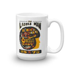 Have your favorite beverage in this white mug and not only celebrate Saturday Night Live 40 years from but remember the Ladies Man and the great advice he had!